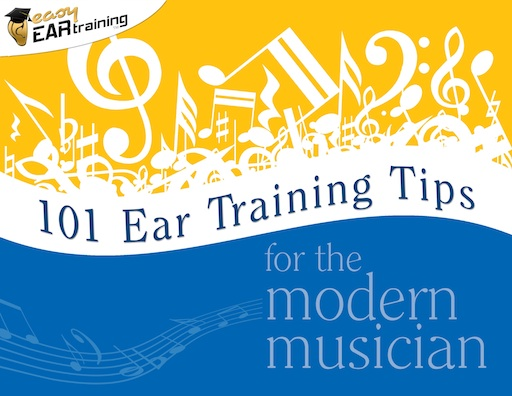 101 Ear Training Tips for the Modern Musician eBook